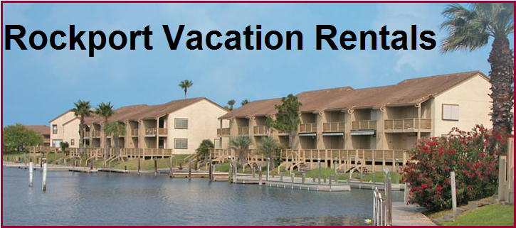 Vacation Rental Property Rockport Texas